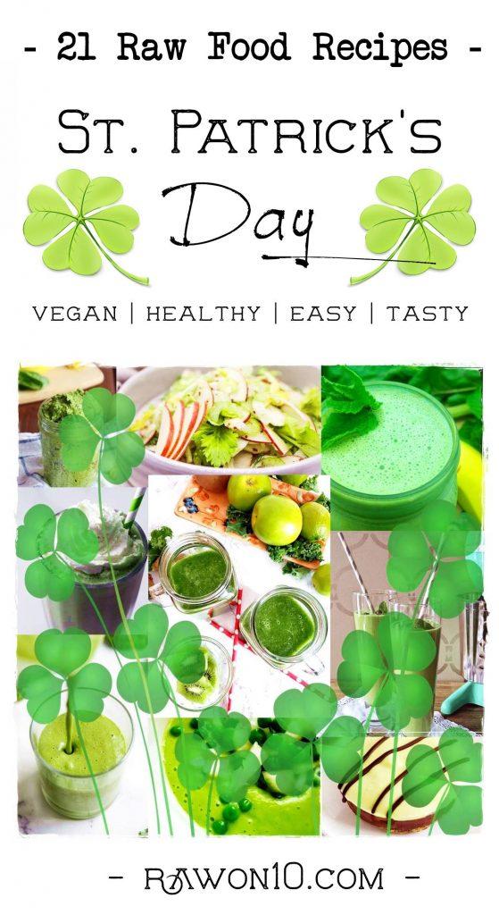 St Patricks Day Raw Food Recipes PIN IT